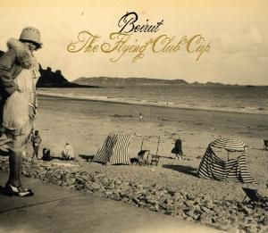 The Flying Club Cup (Vinyl), Beirut