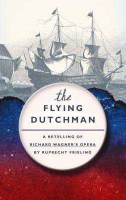 The Flying Dutchman, Ruprecht Frieling