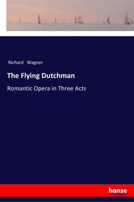 The Flying Dutchman - Richard Wagner |