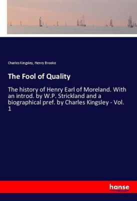 The Fool of Quality, Charles Kingsley, Henry Brooke