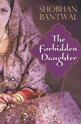 The Forbidden Daughter, Shobhan Bantwal