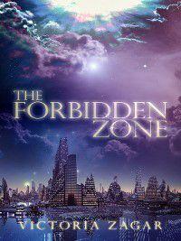 The Forbidden Zone, Victoria Zagar