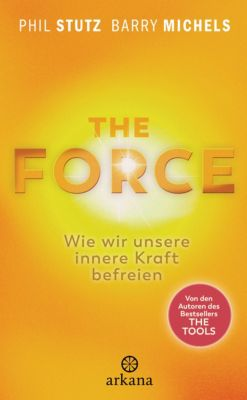 The Force, Phil Stutz, Barry Michels