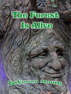 The Forest Is Alive, LaVonna Moore