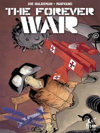 The Forever War: The Forever War, Issue 6, Joe Haldeman