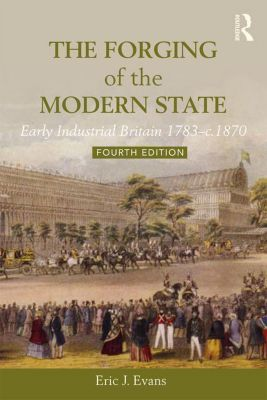 The Forging of the Modern State, Eric J. Evans