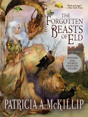The Forgotten Beasts of Eld, Patricia A. McKillip