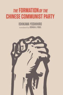 The Formation of the Chinese Communist Party, Yoshihiro Ishikawa