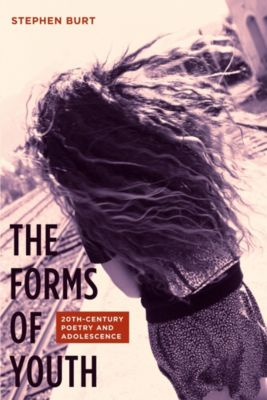 The Forms of Youth, Steph Burt