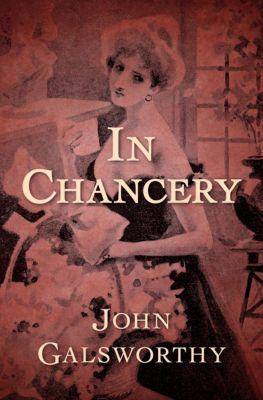 The Forsyte Saga: In Chancery, John Galsworthy
