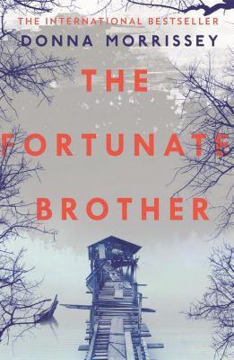 The Fortunate Brother, Donna Morrissey