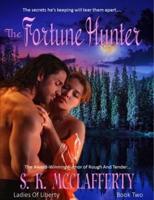 The Fortune Hunter, S. K. McClafferty