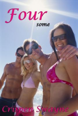 The Foursome Series: Foursome: A College Menage Short (Women in Charge), Crispen Swayne