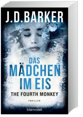 The Fourth Monkey - Das Mädchen im Eis - J. D. Barker |