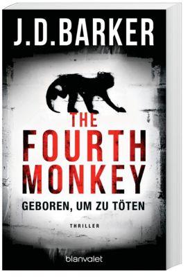 The Fourth Monkey - Geboren, um zu töten, J. D. Barker