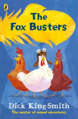 The Fox Busters, Dick King-Smith