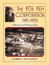 The Fox Film Corporation, 1915–1935, Aubrey Solomon