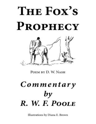 The Fox's Prophecy, R. W. F. Poole