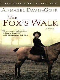 The Fox's Walk, Annabel Davis-Goff