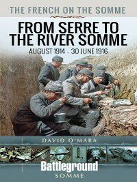 The French on the Somme, David O'Mara