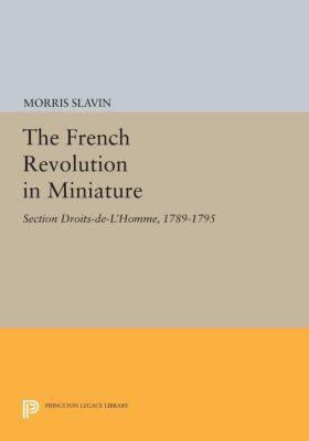 The French Revolution in Miniature, Morris Slavin