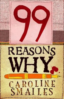 The Friday Project: 99 Reasons Why, Caroline Smailes