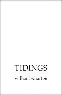 The Friday Project: Tidings, William Wharton