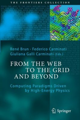 The Frontiers Collection: From the Web to the Grid and Beyond