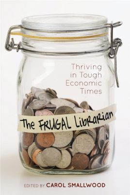 The Frugal Librarian, Carol Smallwood