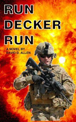 THE FULL DECKER: RUN DECKER RUN (THE FULL DECKER, #2), David Allen