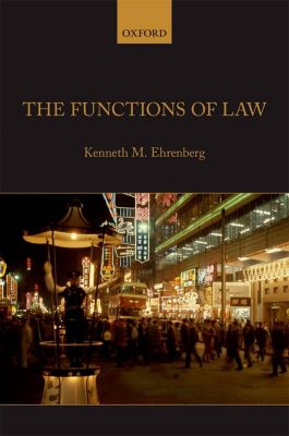 The Functions of Law, Kenneth M. Ehrenberg