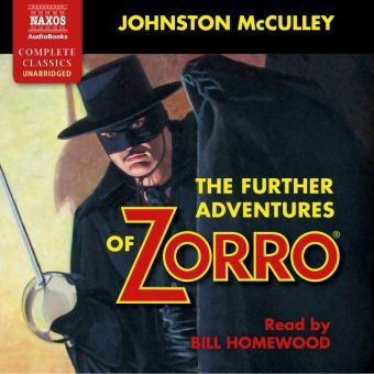 The Further Adventures of Zorro, 5 Audio-CDs, Johnston McCulley