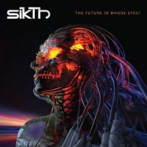 The Future In Whose Eyes? (Limited Boxset), Sikth