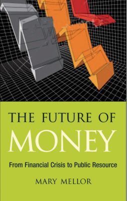 The Future of Money, Mary Mellor