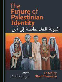 The Future of Palestinian Identity