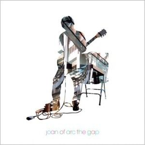 The Gap, Joan Of Arc