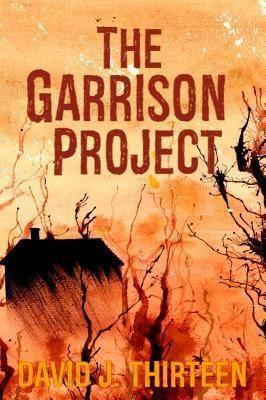 The Garrison Project, David J. Thirteen