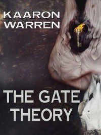 The Gate Theory, Kaaron Warren