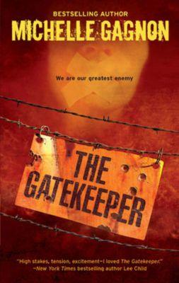 The Gatekeeper, Michelle Gagnon