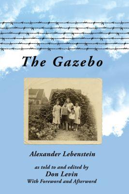 The Gazebo, Alexander Lebenstein
