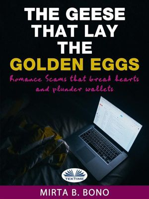 The Geese That Lay The Golden Eggs, Mirta B. Bono