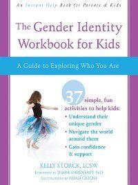 The Gender Identity Workbook for Kids, Kelly Storck