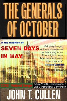 The Generals of October, John T. Cullen