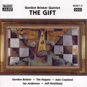 The Gift, Gordon Brisker Quintett