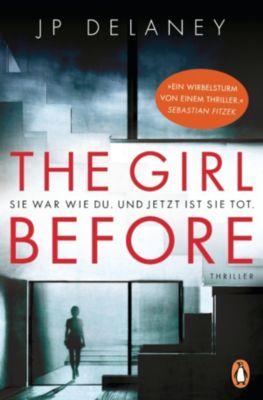 The Girl Before - Sie war wie du. Und jetzt ist sie tot., JP Delaney
