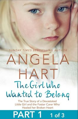 The Girl Who Wanted to Belong Free Sampler, Angela Hart