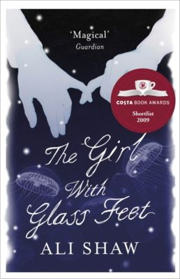 The Girl with Glass Feet, Ali Shaw