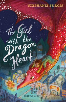 The Girl with the Dragon Heart, Stephanie Burgis
