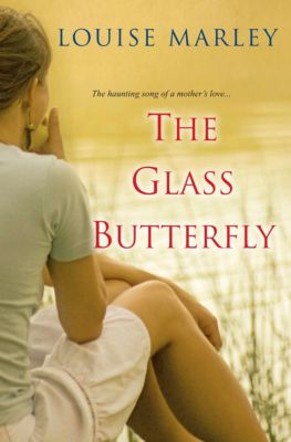 The Glass Butterfly, Louise Marley