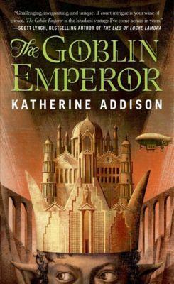 The Goblin Emperor, Katherine Addison